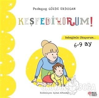 Keşfediyorum - Bebeğimle Okuyorum 6-9 Ay - Gözde Erdoğan - Masalperest