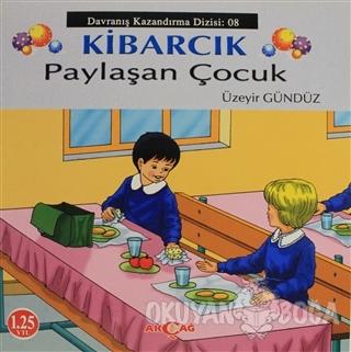 Kibarcık Paylaşan Çocuk - Üzeyir Gündüz - Akçağ Yayınları