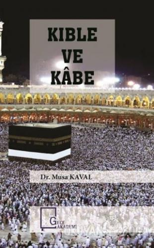 Kıble ve Kabe