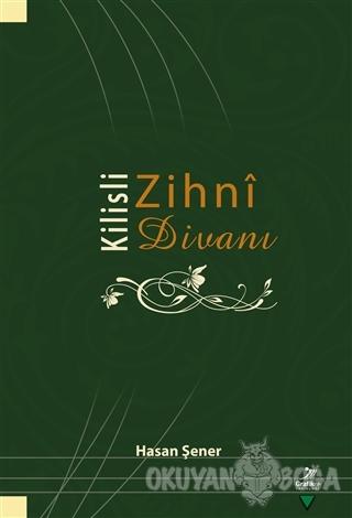Kilisli Zihni Divanı - Hasan Şener - Grafiker Yayınları