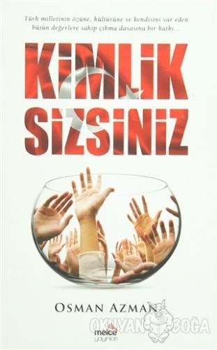 Kimlik Sizsiniz - Osman Azman - Melce Yayınları