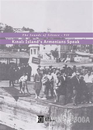 Kınalı Island's Armenians Speak - Kolektif - Hrant Dink Vakfı Yayınlar