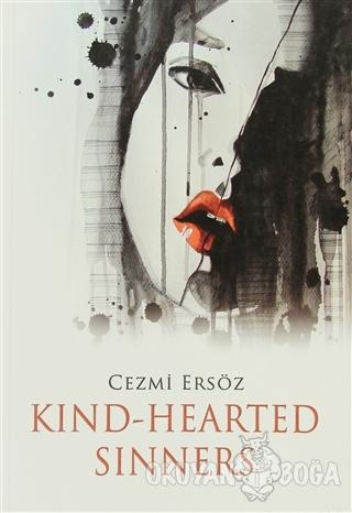 Kind-Hearted Sinners - Cezmi Ersöz - Milet Yayınları