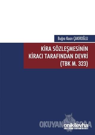 Kira Sözleşmesinin Kiracı Tarafından Devri (TBK M. 323)