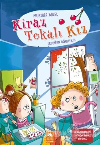 Kiraz Tokalı Kız - Mustafa Balel - Eksik Parça Yayınları