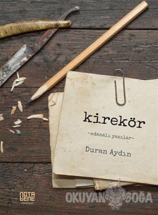 Kirekör - Duran Aydın - Nota Bene Yayınları