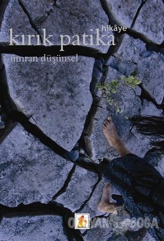 Kırık Patika - Ümran Düşünsel - Babek Yayınları