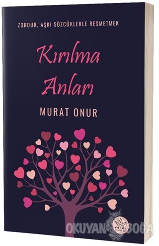 Kırılma Anları - Murat Onur - Elpis Yayınları - Özel Ürünler