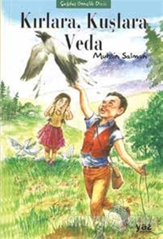 Kırlara, Kuşlara Veda - Muhsin Salman - Yaz Yayınları