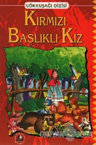 Kırmızı Başlıklı Kız - Kolektif - İnkılap Kitabevi