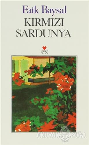 Kırmızı Sardunya - Faik Baysal - Can Yayınları