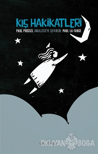 Kış Hakikatleri - Paul Poissel - Oblomov Kitap