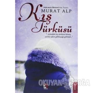 Kış Türküsü - Murat Alp - Uğur Tuna Yayınları