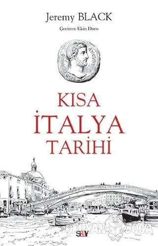 Kısa İtalya Tarihi - Jeremy Black - Say Yayınları