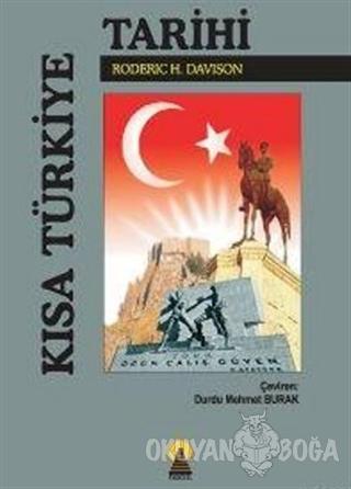 Kısa Türkiye Tarihi - Roderic H. Davison - Ebabil Yayınları