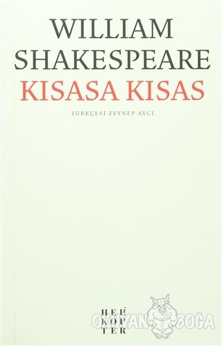 Kısasa Kısas - William Shakespeare - Helikopter Yayınları