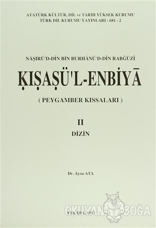 Kısasü'l Enbiya 2. Cilt - Aysu Ata - Türk Dil Kurumu Yayınları