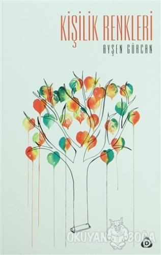 Kişilik Renkleri - Ayşen Gürcan - Düşün Yayıncılık