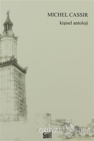 Kişisel Antoloji - Michel Cassir - Şiirden Yayıncılık