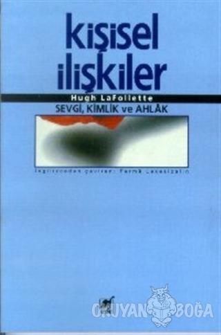 Kişisel İlişkiler - Hugh LaFollette - Ayrıntı Yayınları