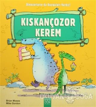 Kıskançozor Kerem - Brian Moses - 1001 Çiçek Kitaplar