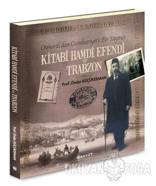 Kitabi Hamdi Efendi ve Trabzon