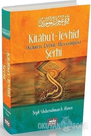 Kitabu't - Tevhid Şerhi / Kurretu Uyunil - Muvahhidin (Ciltli)