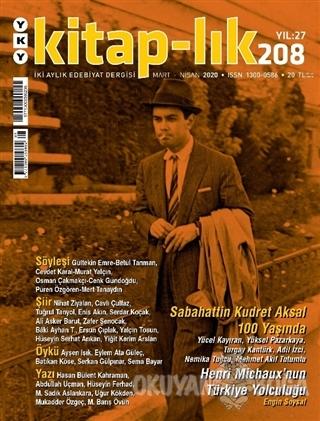 Kitap-lık Dergisi Sayı: 208 Mart - Nisan 2020 - Kolektif - Yapı Kredi