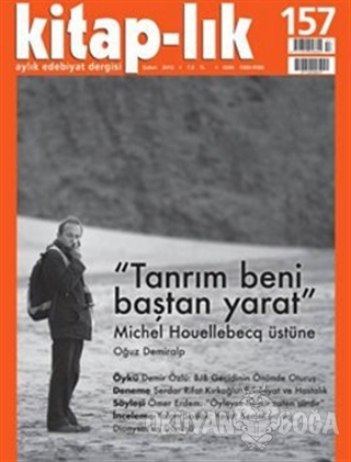 Kitap-lık Sayı: 157 Aylık Edebiyat Dergisi (2011 Şiir Yıllığı ile Birl