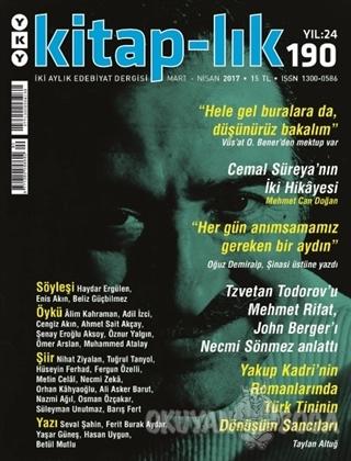 Kitap-lık Sayı: 190 İki Aylık Edebiyat Dergisi Mart - Nisan 2017 - Kol
