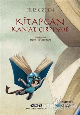 Kitapcan Kanat Çırpıyor - Filiz Özdem - Yapı Kredi Yayınları
