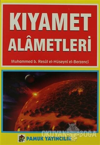 Kıyamet Alametleri (Kıyamet-004) - Muhammed B. Resul Al-Hüseyni - Pamu