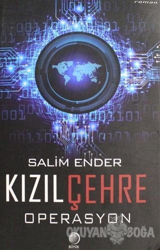 Kızıl Çehre: Operasyon - Salim Ender - Büyük Kitaplar