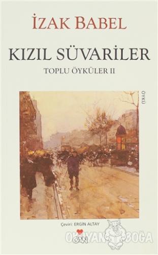 Kızıl Süvariler - İzak Babel - Can Yayınları