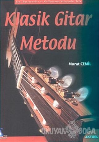 Klasik Gitar Metodu - Murat Cemil - Alfa Aktüel Yayınları - Müzik Kita