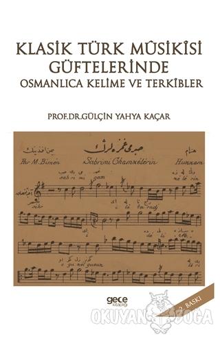 Klasik Türk Musikisi Güftelerinde Osmanlıca Kelime ve Terkibler
