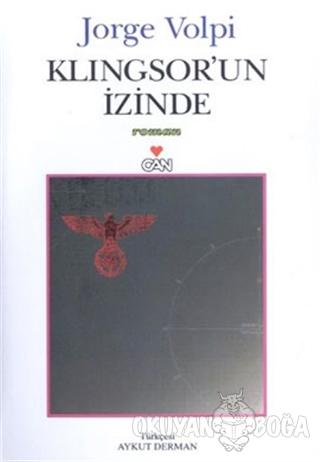 Klingsor'un İzinde - Jorge Volpi - Can Yayınları