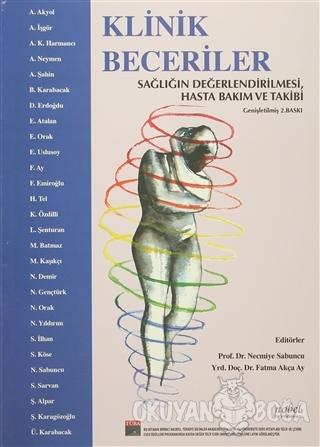 Klinik Beceriler Sağlığın Değerlendirilmesi - Necmiye Sabuncu - Nobel