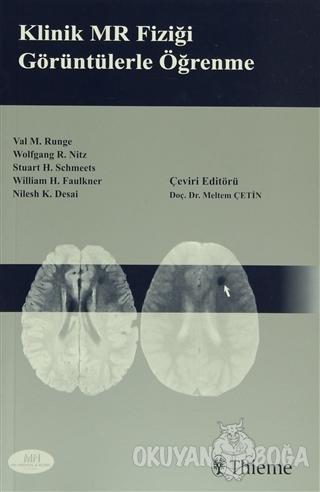 Klinik MR Fiziği Görüntülerle Öğrenme - Val M.Runge - MN Medikal ve No