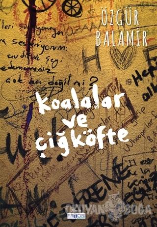 Koalalar ve Çiğköfte - Özgür Balamir - Favori Yayınları