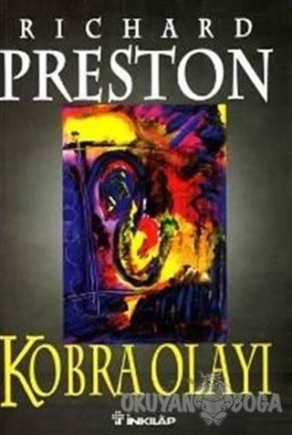 Kobra Olayı - Richard Preston - İnkılap Kitabevi