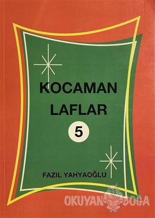 Kocaman Laflar 5