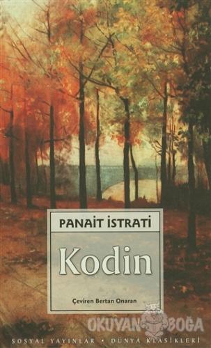 Kodin - Panait Istrati - Sosyal Yayınları