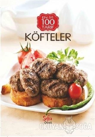 Köfteler - En İyi 100 Tarif
