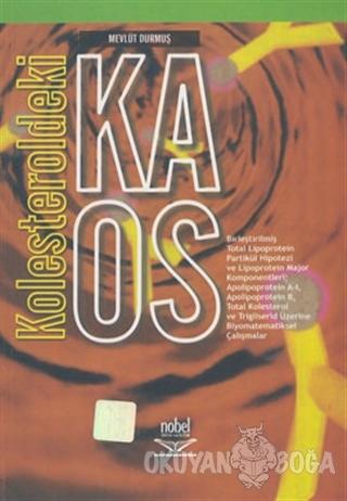 Kolesteroldeki Kaos - Mevlüt Durmuş - Nobel Akademik Yayıncılık