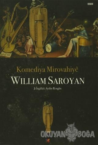 Komediya Mirovahiye - William Saroyan - Lis Basın Yayın