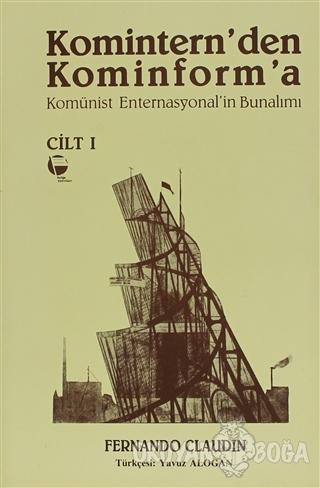 Komintern'den Kominforma - Cilt 1 - Fernando Claudin - Belge Yayınları