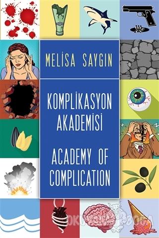 Komplikasyon Akademisi - Academy of Complication - Melisa Saygın - Cin