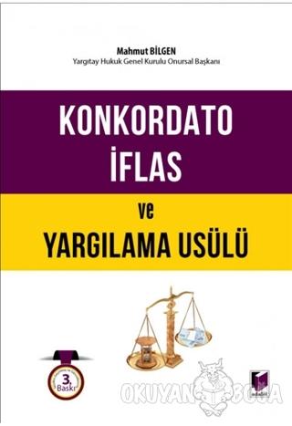 İflas - İflasın Ertelenmesi / Konkordato - Yargılama Usulü (Ciltli) -