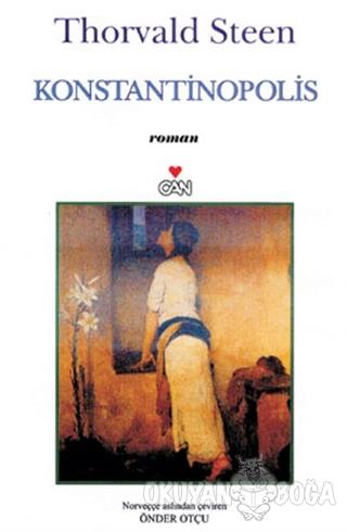 Konstantinopolis - Thorvald Steen - Can Yayınları